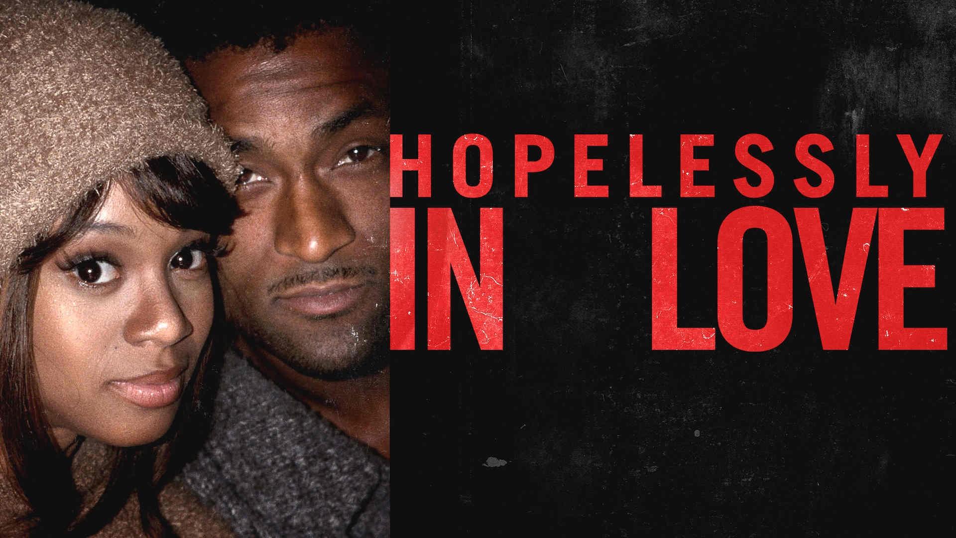 Hopelessly In Love: TLC's Left Eye & Andre Rison (2020)